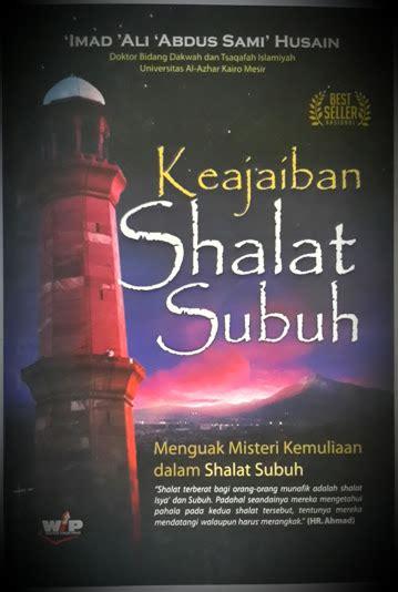 Mukjizat Shalat Dhuha buku keajaiban shalat subuh