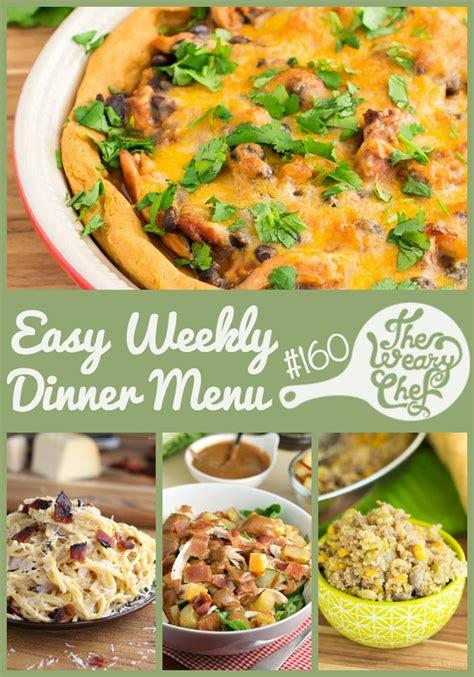 dinner easy menu easy weekly dinner menu 160 tamale pie succotash and