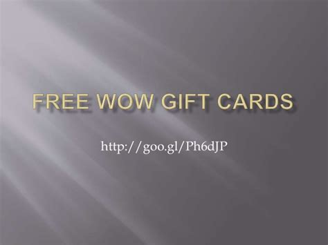 Wow Gift Cards - free wow gift cards no survey