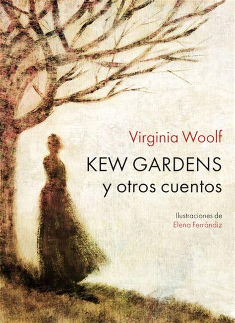 libro the kew book of kew gardens y otros cuentos 2 170 edici 243 n