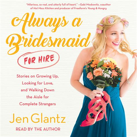 always a bridesmaid for hire audiobook by jen glantz