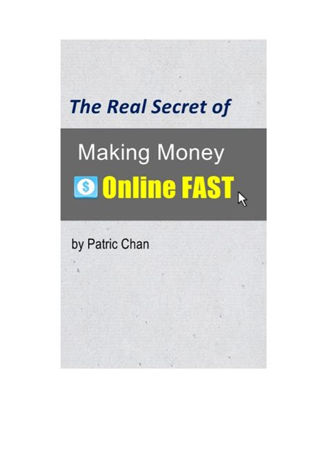 Secrets Of Making Money Online - the real secret of making money online fast with click bank
