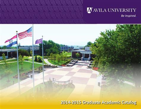 Avila Mba Tuition by Avila 2014 2015 Graduate Academic Catalog By