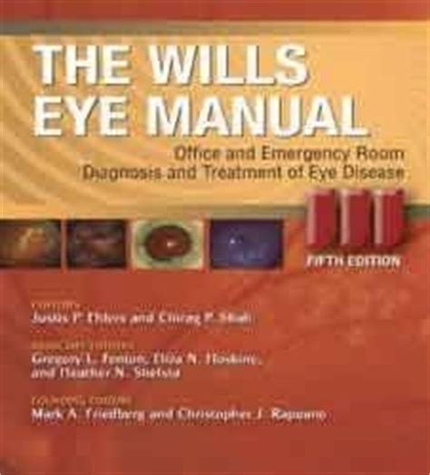 wills eye emergency room wills eye manual international edition office and emergency room diagnosis and treatment of eye