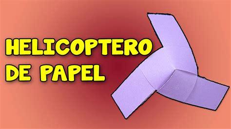 como hacer piata de helicoptero como hacer un helic 243 ptero casero de papel que vuele how to