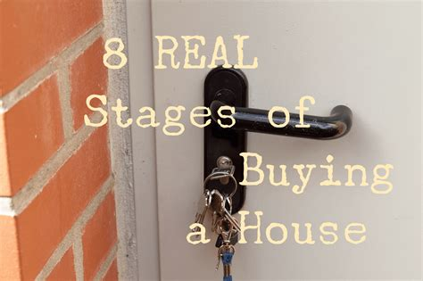 what are the stages of buying a house the eight real stages of buying a house twinderelmo
