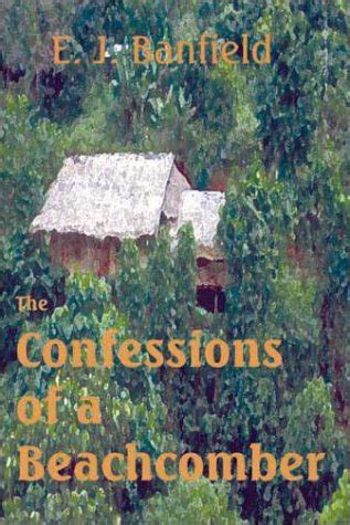 the confessions of a beachcomber books the book den