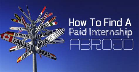 find an intern how to find or get a paid internship abroad complete