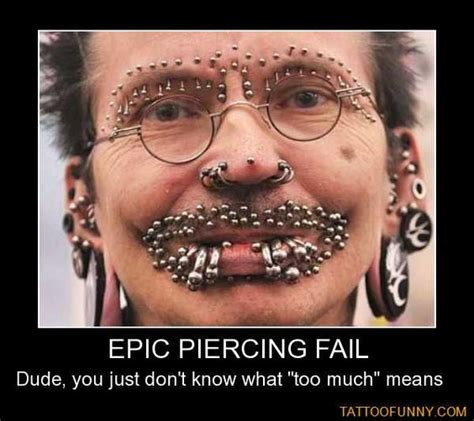 Silly Questions Ask About Tattoos Or Piercings tattoos epic piercing fail