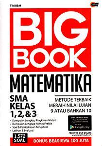 Solusi Smart Matematika Sma Kelas 1 2 3 big book matematika sma kelas 1 2 3 cmedia