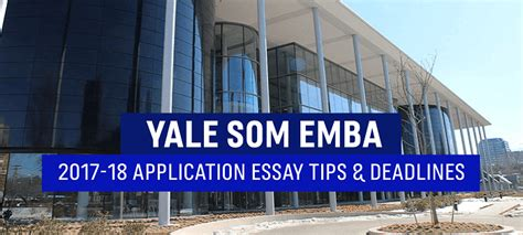 Yale Mba Essay Tips by Yale Som Executive Mba Essay Tips Deadlines The Gmat Club