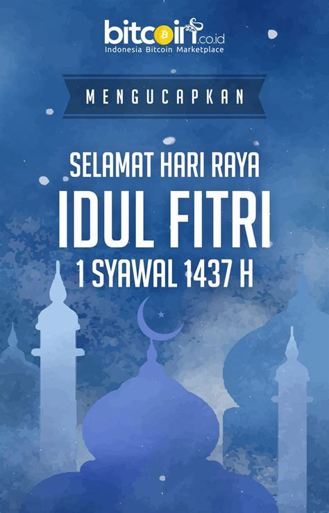 Sale Libur Idul Fitri 1 10 July 2016 pengumuman menjelang hari raya idul fitri 1 syawal 1437 h