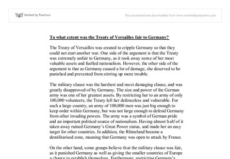 Turning Points In Modern Times Essays On German And European History by To What Extent Was The Treaty Of Versailles Fair To Germany Gcse History Marked By Teachers