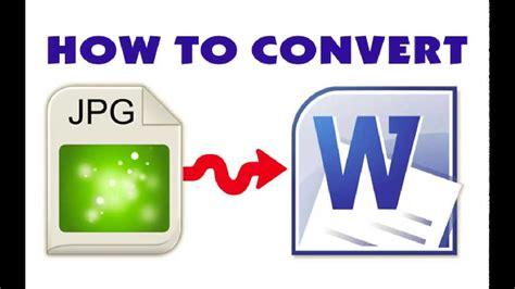 converter jpg to word how to convert jpg files to word jpg to word converter