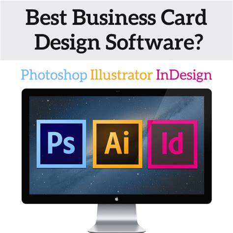 What S The Best Software For Business Card Design