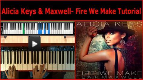 tutorial piano alicia keys alicia keys maxwell fire we make piano tutorial