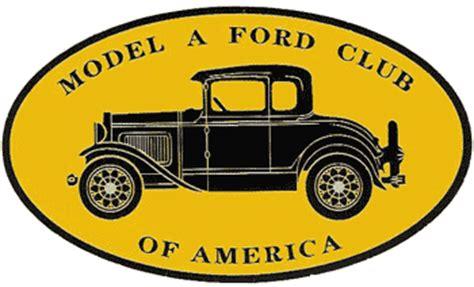 Model A Ford Club Of America by Mafca Links Model A Ford Club Of America Autos Post
