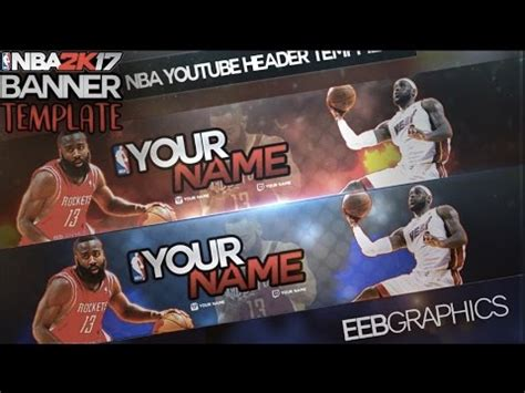 Free Nba 2k Banner Template Youtube 2k17 Banner Template