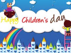 childrens day wallpapers 2013 2013 childrens day greetings 2013 childrens day celebration