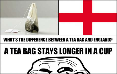 Tea Bag Meme - what s the difference between a tea bag and england
