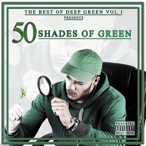 popular shades of green green 50 shades of green the best of green mixtape