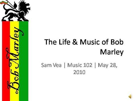 bob marley biography ppt bob marley authorstream