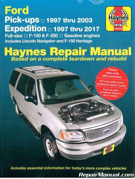 1997 ford e150 haynes repair manual haynes ford pickup 1997 2003 expedition 1997 2017 repair manual