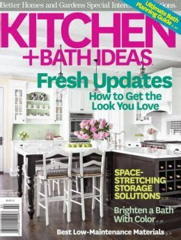 better homes and gardens kitchen and bath ideas better homes and gardens kitchen and bath ideas january