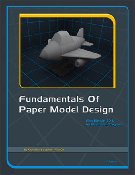 3d Papercraft Software - free ebook fundamentals of paper model design blendernation