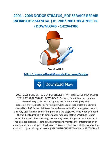 dodge stratus 2001 2002 2003 2004 2005 2006 service repair workshop manual for sale carmanuals com 2001 2006 dodge stratus pdf service repair workshop manual 01 2002 2003 2004 2005 06