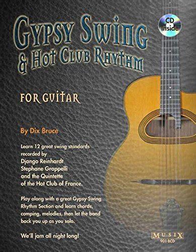 swing rhythm guitar gypsy swing hot club rhythm for guitar
