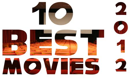 film bagus tahun ini arul s movie review blog 2012 s 10 best movies