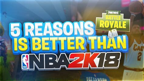 why fortnite is why fortnite is the best in the world and why 2k18
