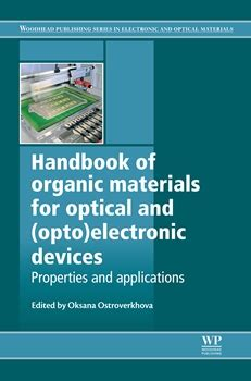 electronic packaging materials and their properties books new book on organic materials for optical and opto