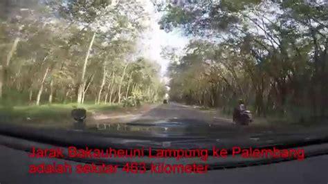 Gopro Palembang 95 road trip f272 mudik lebaran 2015 with gopro lintas timur sumatera di siang hari