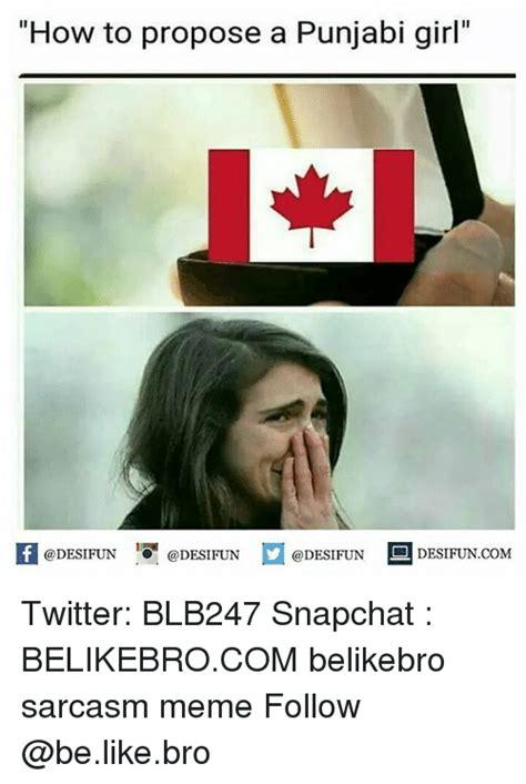 Meme Punjabi - how to propose a punjabi girl odesifun twitter blb247