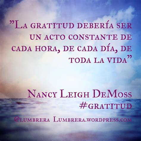 palabras de agradecimiento de la gratitud un acto constante frases lumbrera