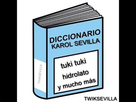 diccionario redes network dictionary el diccionario de karol sevilla 2016 youtube