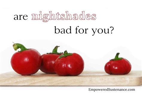 Vegetables Are For You are nightshades bad for you