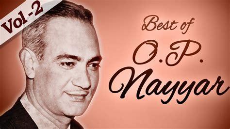 best of evergreen songs jukebox 3 top 10 best of o p nayyar songs jukebox 2 evergreen