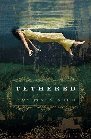 tethered by mackinnon reviews discussion bookclubs
