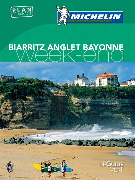 Guide Vert Bayonne Anglet Biarritz Week End Uitgeverij