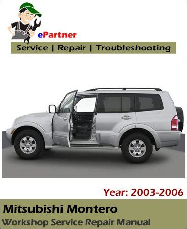 2003 2006 mitsubishi montero s manuals mitsubishi montero service repair manual 2003 2006 automotive service repair manual