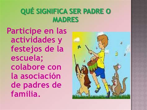 que significa una madre para un hijo escuela de familias que significa ser buen padre o madre