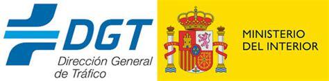 ministerio interior direccion general de trafico ministerio interior dgt direcci 243 n general de trafico
