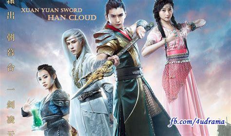 dramacool xuan yuan sword drama xuan yuan sword han cloud 2017 engsub 轩辕剑之汉之云