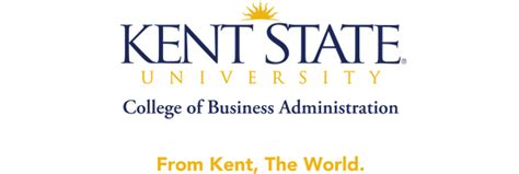 Kent State Mba Program by Kent State S College Of Business Administration