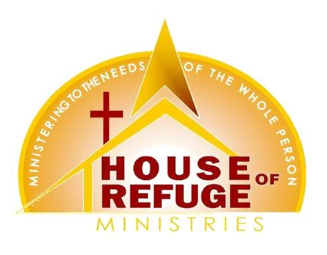house of refuge church house of refuge ministries