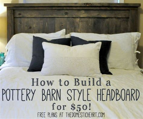 make a headboard pinterest how to build a pottery barn style headboard for 50 quot diy