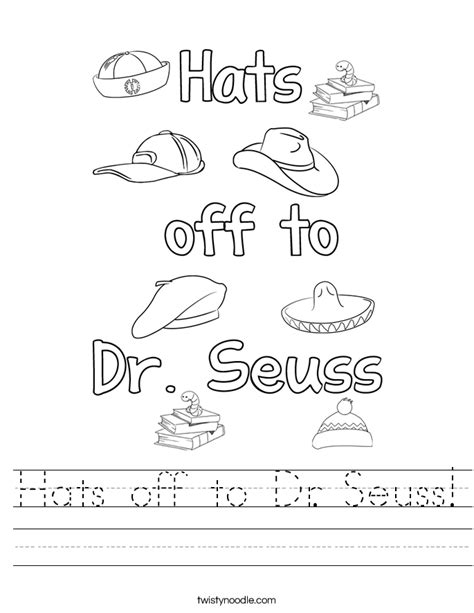 Dr Suess Worksheets by Hats To Dr Seuss Worksheet Twisty Noodle